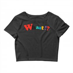 whaat! Crop Top | Artistshot