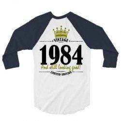 vintage 1984 and still looking good 3/4 Sleeve Shirt | Artistshot