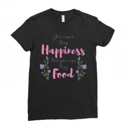 you can't buy happiness Ladies Fitted T-Shirt   Artistshot