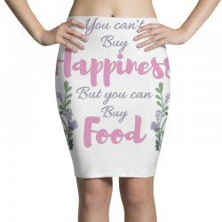 you can't buy happiness Pencil Skirts   Artistshot