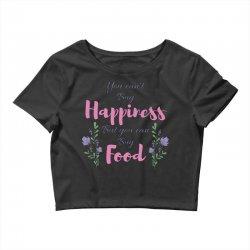 you can't buy happiness Crop Top   Artistshot