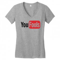 you fools Women's V-Neck T-Shirt | Artistshot