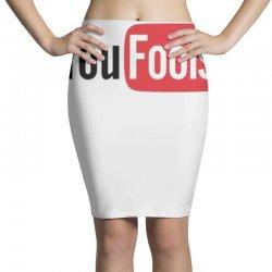 you fools Pencil Skirts | Artistshot