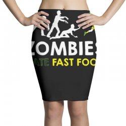 zombies hate fast food Pencil Skirts | Artistshot