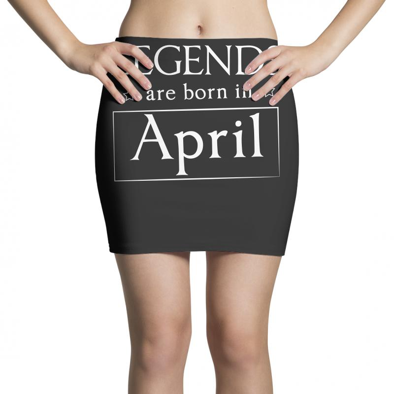 Legends Are Born In April Birthday Gift  T Shirt Mini Skirts | Artistshot