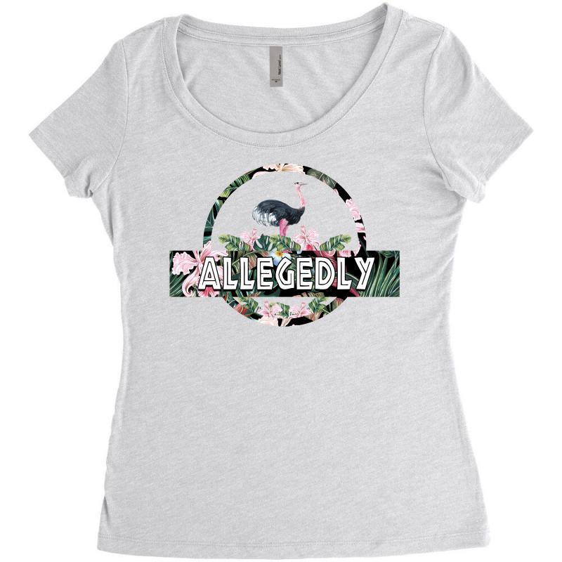 Allegedly Women's Triblend Scoop T-shirt | Artistshot