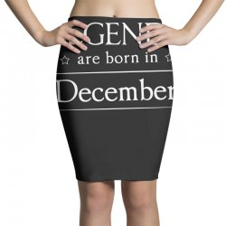 legends are born in december birthday gift t shirt Pencil Skirts | Artistshot