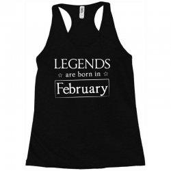 legends are born in february birthday gift  t shirt Racerback Tank   Artistshot