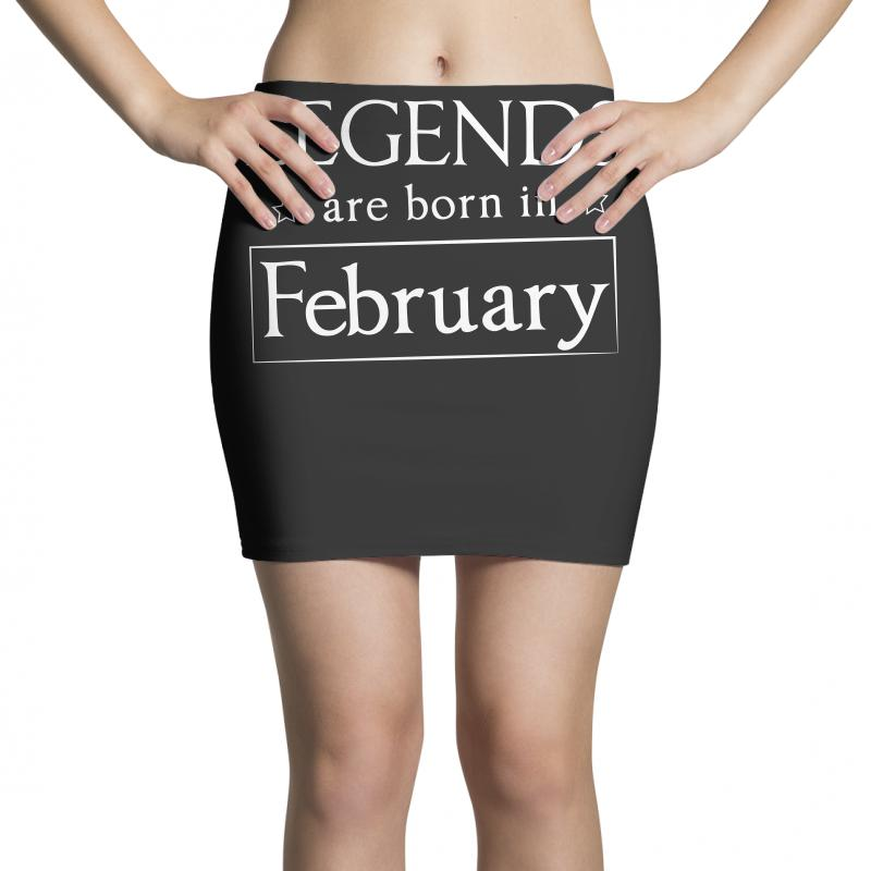 Legends Are Born In February Birthday Gift  T Shirt Mini Skirts   Artistshot