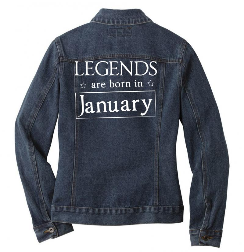 Legends Are Born In January Birthday Gift T Shirt Ladies Denim Jacket | Artistshot