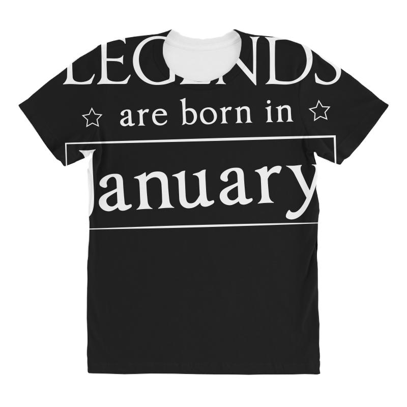 Legends Are Born In January Birthday Gift T Shirt All Over Women's T-shirt | Artistshot