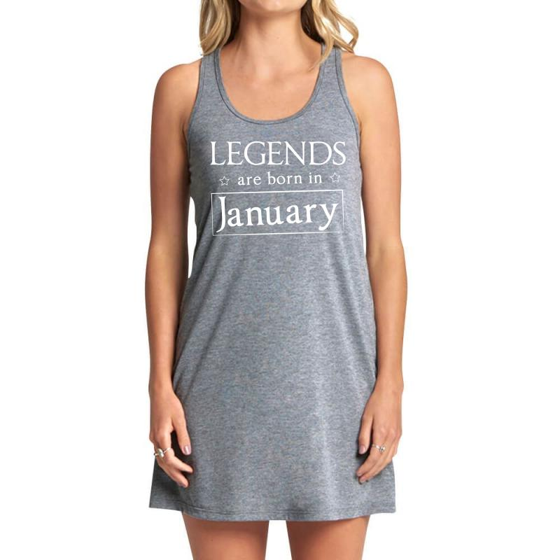 Legends Are Born In January Birthday Gift T Shirt Tank Dress | Artistshot