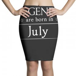 legends are born in july birthday gift  t shirt Pencil Skirts   Artistshot