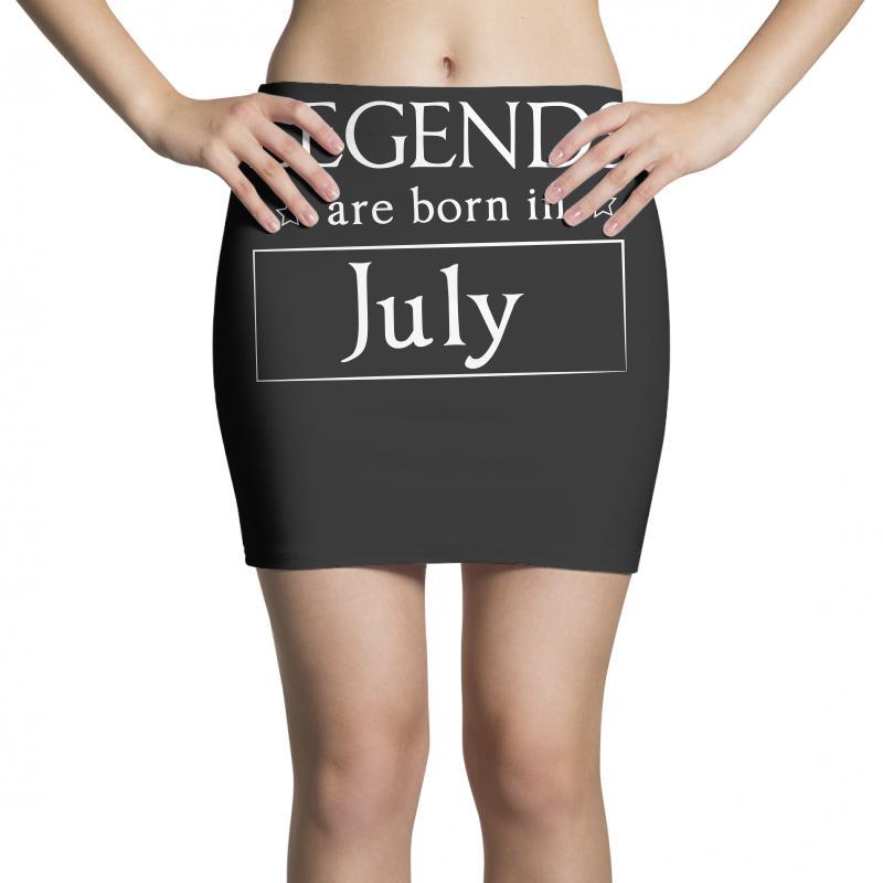 Legends Are Born In July Birthday Gift  T Shirt Mini Skirts   Artistshot