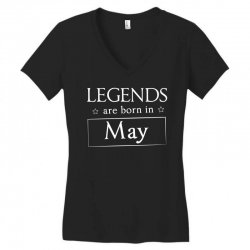 legends are born in may birthday gift t shirt Women's V-Neck T-Shirt | Artistshot