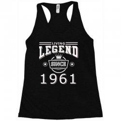 living legend since 1961 Racerback Tank | Artistshot
