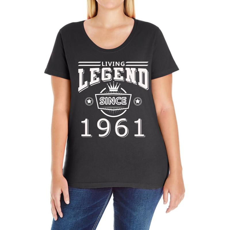 Living Legend Since 1961 Ladies Curvy T-shirt | Artistshot