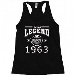 living legend since 1963 Racerback Tank   Artistshot