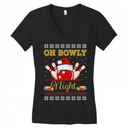 Ugly Christmas Gift for Bowling Player Bowly Lover Oh Bowly Night Ugly Women's V-Neck T-Shirt | Artistshot