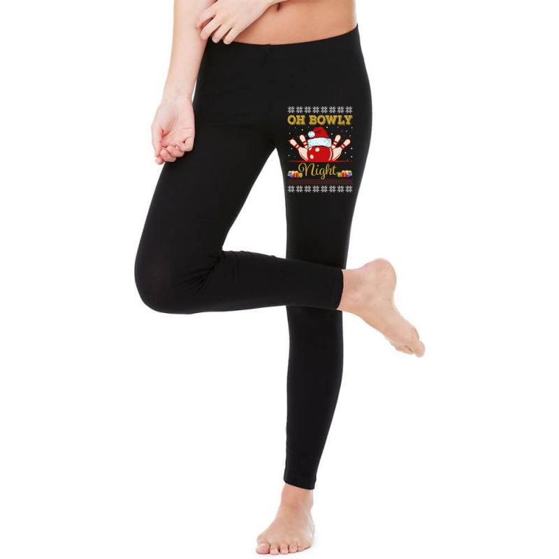 Ugly Christmas Gift For Bowling Player Bowly Lover Oh Bowly Night Ugly Legging   Artistshot