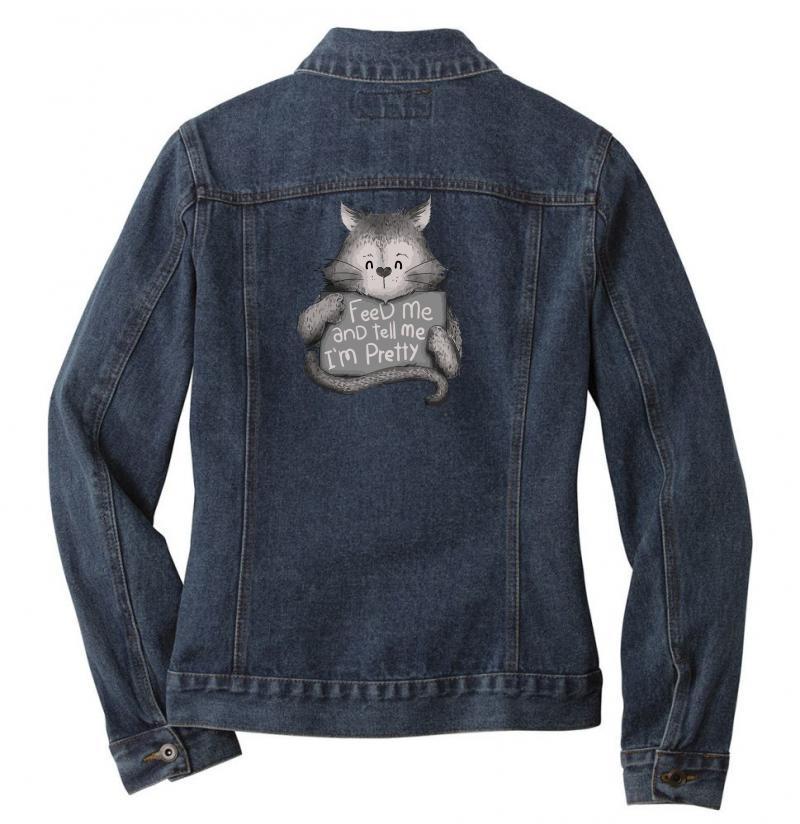 Feed Me And Tell Me I'm Pretty Cat Ladies Denim Jacket | Artistshot
