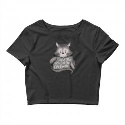 feed me and tell me i'm pretty cat Crop Top | Artistshot