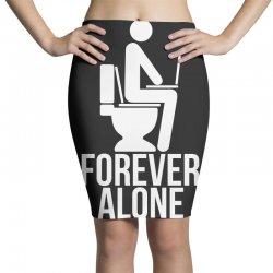 forever alone Pencil Skirts   Artistshot