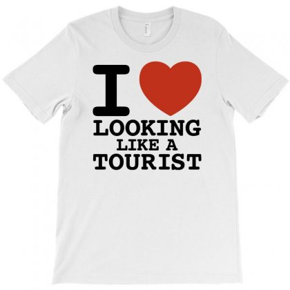 I Heart Looking Like A Tourist T-shirt Designed By Erryshop