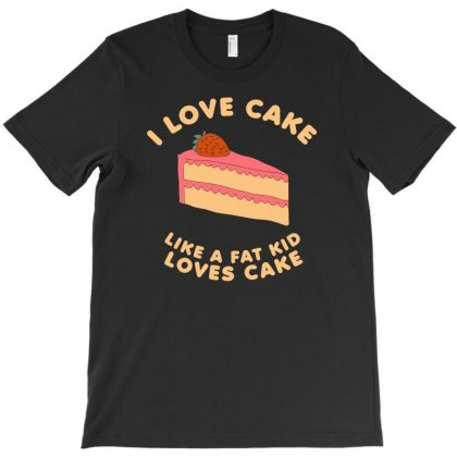 I Love Cake Funny T-shirt Designed By Erryshop