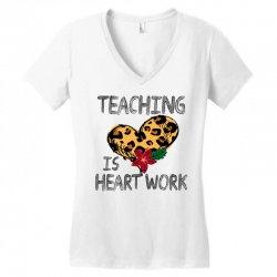 teaching is heart work for light Women's V-Neck T-Shirt | Artistshot