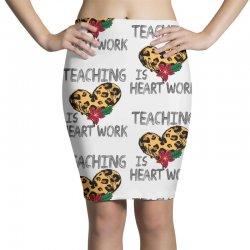 teaching is heart work for light Pencil Skirts | Artistshot