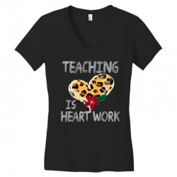 teaching is heart work for dark Women's V-Neck T-Shirt   Artistshot