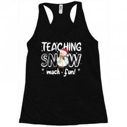teaching snow munch fun for dark Racerback Tank | Artistshot
