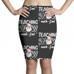 teaching snow munch fun for dark Pencil Skirts | Artistshot