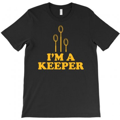 I'm A Keeper  Funny T-shirt Designed By Erryshop