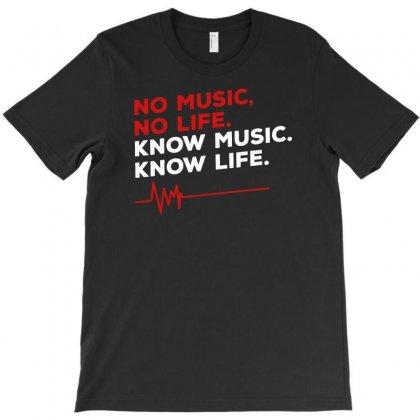 No Music, No Life T-shirt Designed By Erryshop