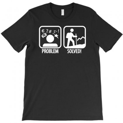 Problem, Solved Hiking Funny T-shirt Designed By Erryshop