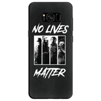 No Lives Matter Samsung Galaxy S8 Case Designed By Tillyjemima Art