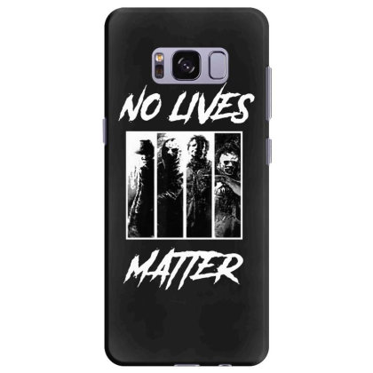 No Lives Matter Samsung Galaxy S8 Plus Case Designed By Tillyjemima Art