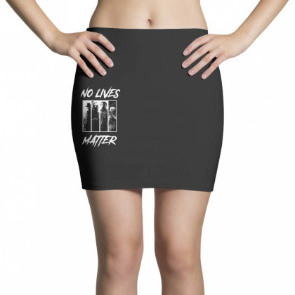 No Lives Matter Mini Skirts Designed By Tillyjemima Art
