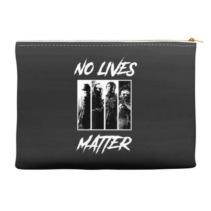 No Lives Matter Accessory Pouches Designed By Tillyjemima Art