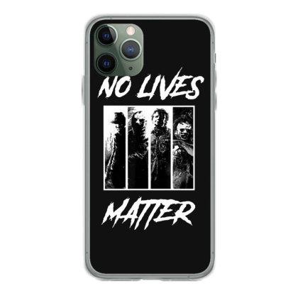 No Lives Matter Iphone 11 Pro Case Designed By Tillyjemima Art