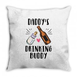 daddy's drinking buddy Throw Pillow | Artistshot