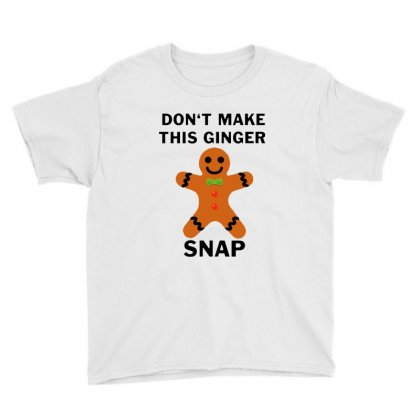 Don't Make This Ginger Snap For Light Youth Tee Designed By Fun Tees