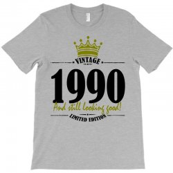 vintage 1990 and still looking good T-Shirt | Artistshot