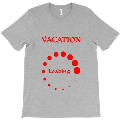 Vacation Loading Red Graphics T-shirt Designed By Aranim Graphics