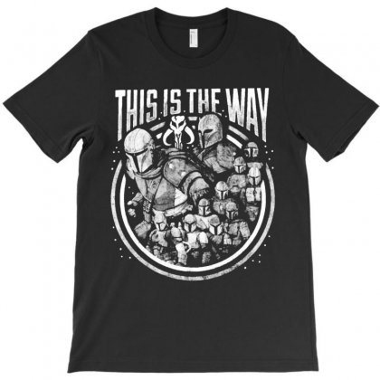 This Is The Way T-shirt Designed By Mirazjason