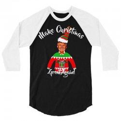 funny trump christmas ugly christmas 3/4 Sleeve Shirt | Artistshot