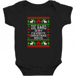 die hard is my favorite movie Baby Bodysuit   Artistshot