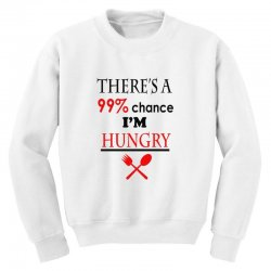 99,9% hungry Youth Sweatshirt | Artistshot